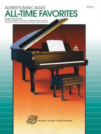 's Basic Adult Piano Course All-Time Favorites Book 2